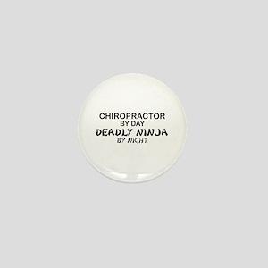 Chiropractor Deadly Ninja Mini Button