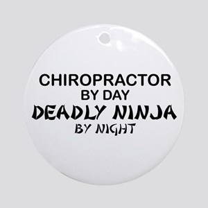 Chiropractor Deadly Ninja Ornament (Round)