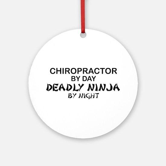 Chiropractor Deadly Ninja Ornament (Round)