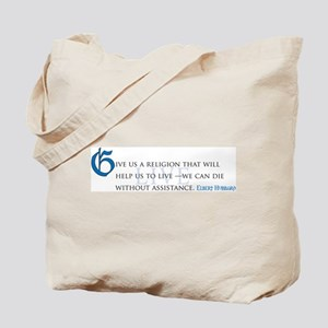 Help Us to Live Tote Bag