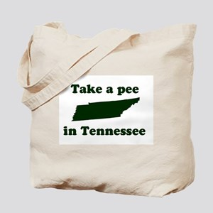 Take a Pee in Tennessee Tote Bag