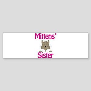 Mittens Sister Bumper Sticker