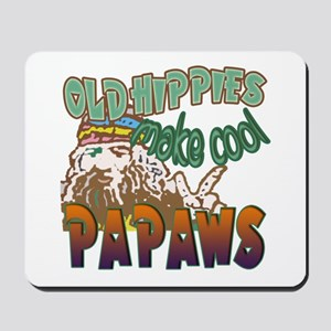 OLD HIPPIES MAKE COOL PAPAWS Mousepad