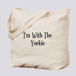 I'm With The Yorkie Tote Bag