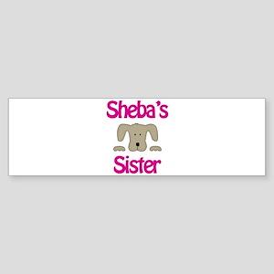 Sheba's Sister Bumper Sticker