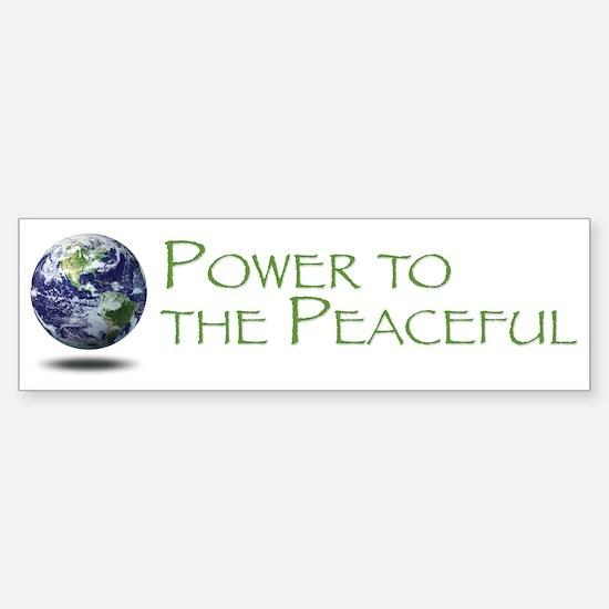 Power to the Peaceful Bumper Bumper Bumper Sticker