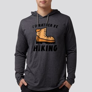 I'd Rather Be Hiking Long Sleeve T-Shirt