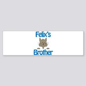 Felix's Brother Bumper Sticker
