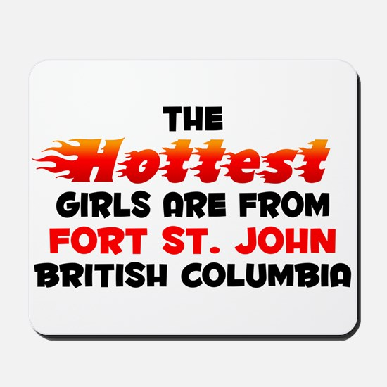 Hot Girls: Fort St. Joh, BC Mousepad
