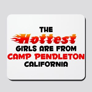 Hot Girls: Camp Pendlet, CA Mousepad