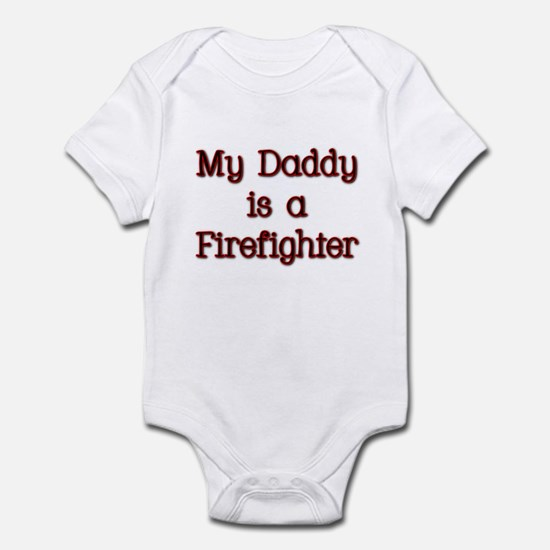 My Daddy is a firefighter Infant Bodysuit