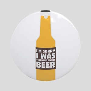 Thinking about Beer bottle Cjz0m Round Ornament