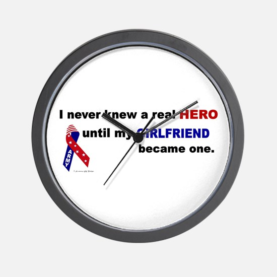 Never Knew A Hero.....Girlfriend (ARMY) Wall Clock