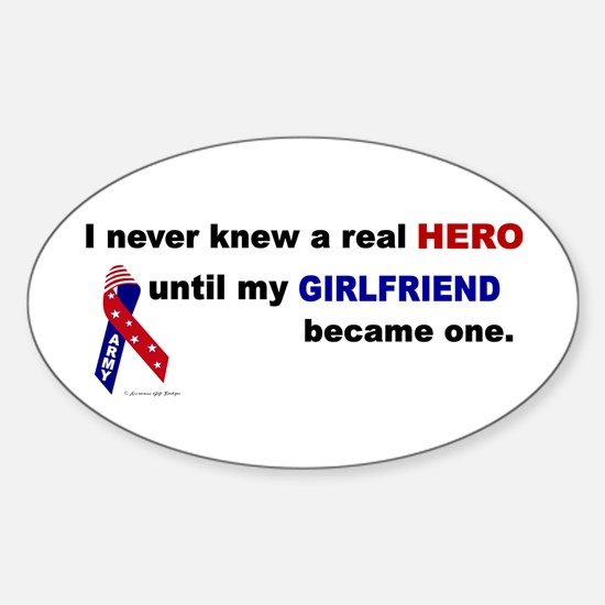 Never Knew A Hero.....Girlfriend (ARMY) Decal