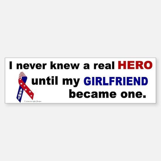 Never Knew A Hero.....Girlfriend (ARMY) Bumper Bumper Sticker