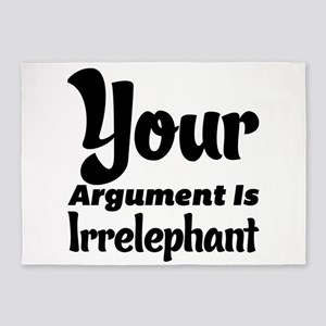 Your Argument Is Irrelephant 5'x7'Area Rug