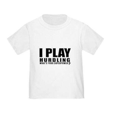I Play Hurdling Sports Designs Toddler T-Shirt