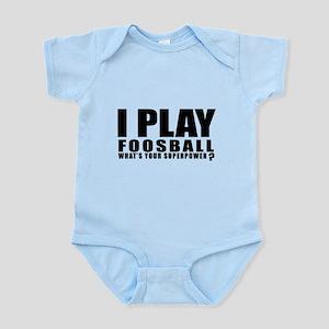I Play Foosball Sports Designs Baby Light Bodysuit