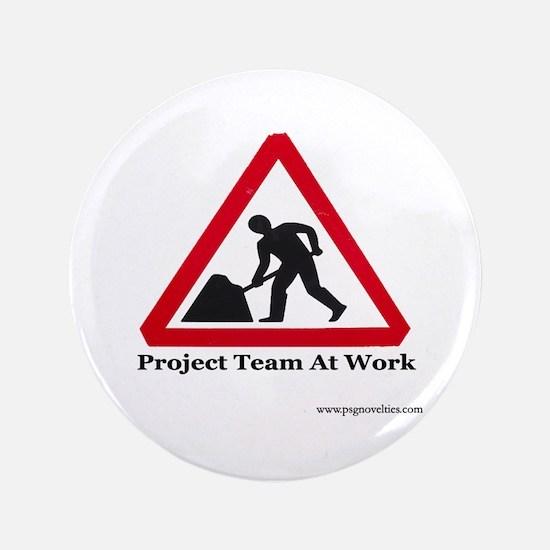 """Unique Project manager 3.5"""" Button"""