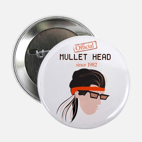"Mullet Head 2.25"" Button"