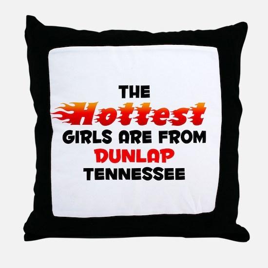 Hot Girls: Dunlap, TN Throw Pillow