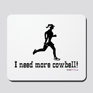 I need more cowbell running Mousepad