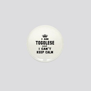 I am Togolese and I can't keep calm Mini Button