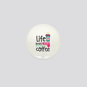 Life Begins After Coffee Mini Button