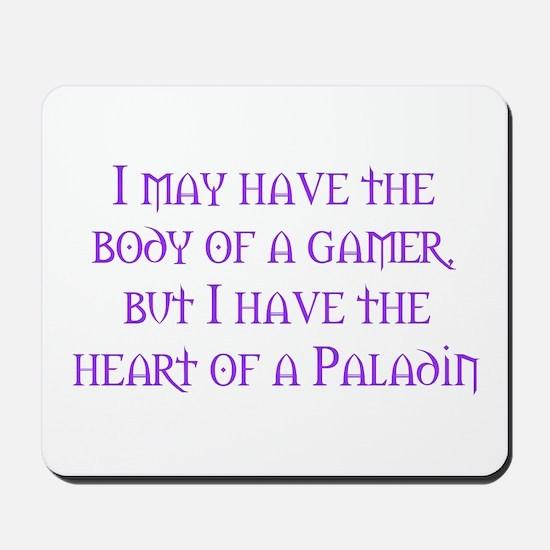 Heart of a Paladin Mousepad