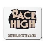 ACE HIGH Mousepad
