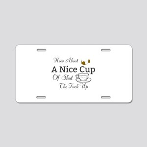 How About A Nice Cup Of Shu Aluminum License Plate