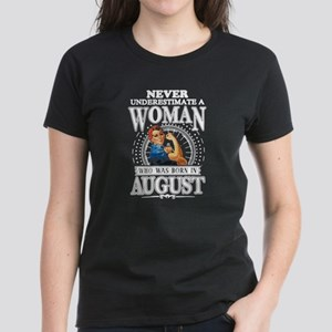 WOMAN -BORN IN AUGUST T-Shirt