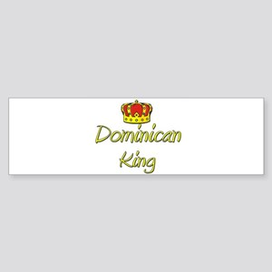 Dominican King Bumper Sticker