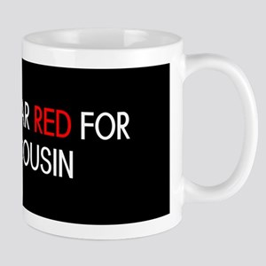 Red Ribbon: Red for my Cousin Mug