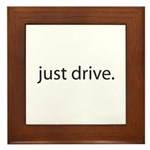 Just Drive Framed Tile