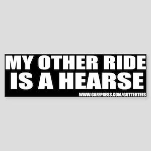 My Other Ride Is A Hearse Bumper Bumper Sticker