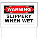 Slippery Yard Sign