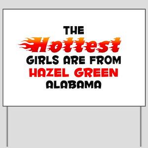 Hot Girls: Hazel Green, AL Yard Sign