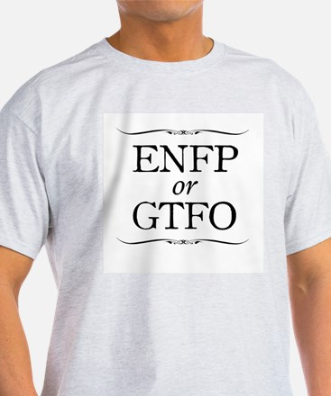 Enfp Or Gtfo T-Shirt