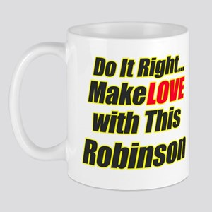 make love with Robinson Mug