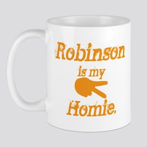 Robinson is my homie Mug