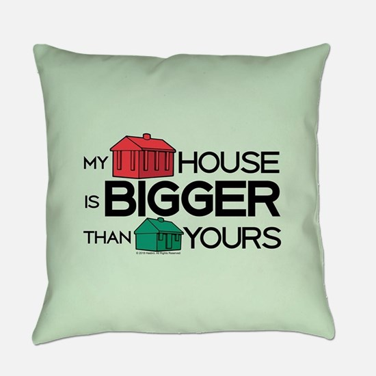 Monopoly - My House Is Bigger Everyday Pillow