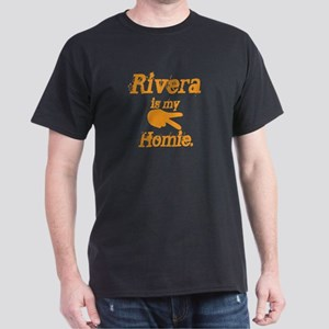 Rivera is my homie Dark T-Shirt