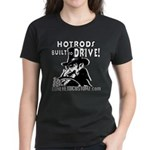 BUILT to DRIVE Women's Dark T-Shirt