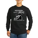 BUILT to DRIVE Long Sleeve Dark T-Shirt