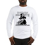 BUILT to DRIVE Long Sleeve T-Shirt