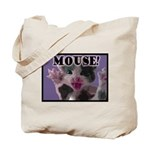 MOUSE! Tote Bag
