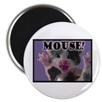 "MOUSE! 2.25"" Magnet (100 pack)"