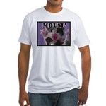 MOUSE! Fitted T-Shirt