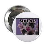 "MOUSE! 2.25"" Button (100 pack)"